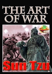 The Art of War: Master Sun's Rules for Soldiers - (With Audiobook Link) ebook by Sun Tzu