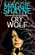 Cry Wolf ebook by Maggie Shayne