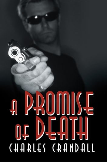 A Promise of Death ebook by Charles Crandall