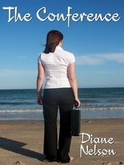 The Conference ebook by Diane Nelson