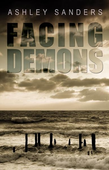Facing Demons ebook by Ashley Sanders