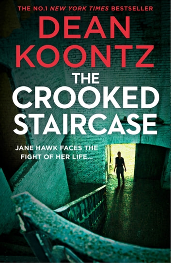 The Crooked Staircase Jane Hawk Thriller Book 3 Ebook