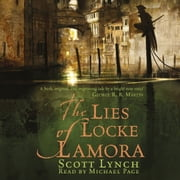 The Lies of Locke Lamora - The Gentleman Bastard Sequence, Book One audiobook by Scott Lynch