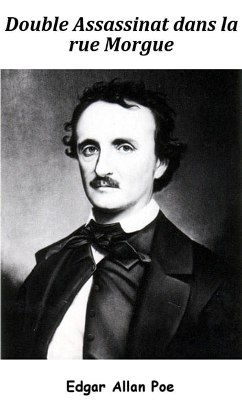 Double assassinat dans la rue Morgue ebook by Edgar Allan Poe,Charles Baudelaire