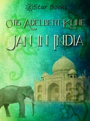 Jan in India ebook by Otis Adelbert Kline