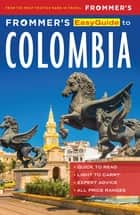 Frommer's EasyGuide to Colombia ebook by Nicholas Gill, Caroline Lascom