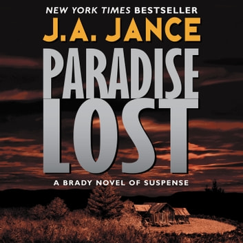 Paradise Lost audiobook by J. A. Jance