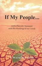 If My People... ebook by F. Wayne Mac Leod