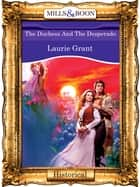 The Duchess And The Desperado (Mills & Boon Vintage 90s Modern) ebook by Laurie Grant