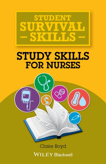 Study Skills for Nurses ebook by Claire Boyd