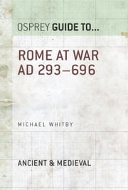 Rome at War AD 293?696 ebook by Michael Whitby