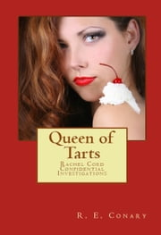 Queen Of Tarts ebook by R. E. Conary