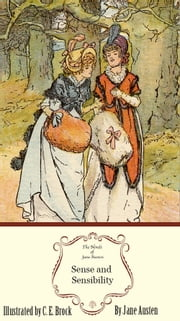 Sense and Sensibility: The Jane Austen Illustrated Edition ebook by Sourcebooks Landmark