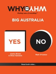 Why vs Why Big Australia ebook by Jessica  Brown,Oliver Hartwich,Mark O'Connor