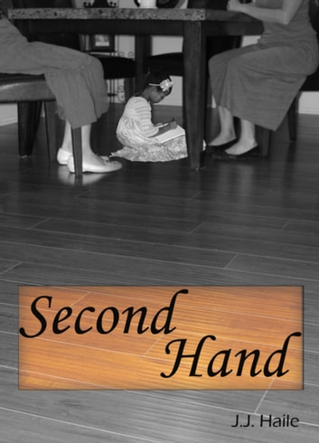 Second Hand ebook by J.J. Haile