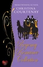 Regency Romance Collection ebook by