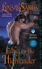 Falling for the Highlander ebook by Lynsay Sands