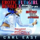 Erotic Futagirl Bundle X audiobook by
