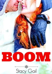 Boom ebook by Stacy Gail