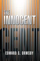 The Innocent ebook by Edward S. Ormsby