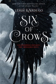 Six of Crows ebook by Kobo.Web.Store.Products.Fields.ContributorFieldViewModel
