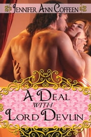 A Deal with Lord Devlin ebook by Jennifer Ann Coffeen