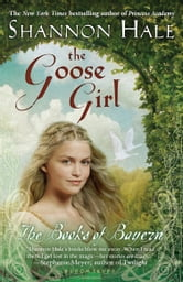 The Goose Girl ebook by Shannon Hale