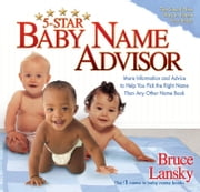 5-Star Baby Name Advisor ebook by Bruce Lansky