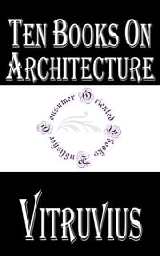 Ten Books on Architecture ebook by Vitruvius