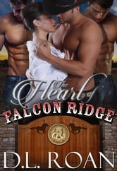 The Heart of Falcon Ridge ebook by DL Roan