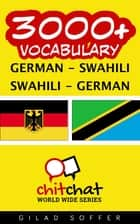 3000+ Vocabulary German - Swahili ebook by Gilad Soffer