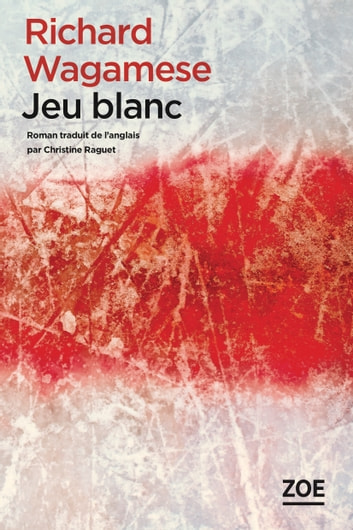 Jeu blanc ebook by Richard WAGAMESE