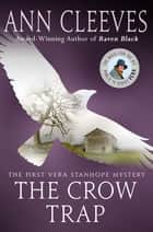 Ebook The Crow Trap di Ann Cleeves