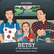 Betsy at the General Store ebook by Ann Fisher