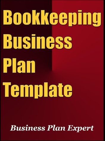 Bookkeeping Business Plan Template Including Special Bonuses - Bookkeeping business plan template