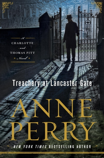 Treachery at Lancaster Gate - A Charlotte and Thomas Pitt Novel ebook by Anne Perry