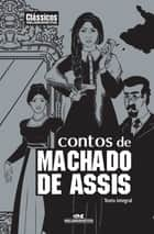 Contos de Machado de Assis ebook by Machado de Assis, Kerem Freitas, Kris Barz