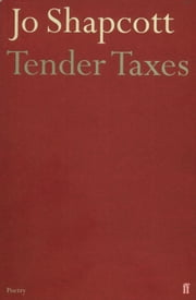 Tender Taxes ebook by Jo Shapcott