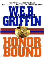 Honor Bound ebook by W.E.B. Griffin