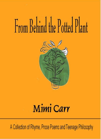 From Behind the Potted Plant ebook by Mimi Carr