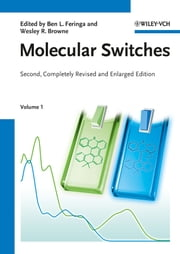 Molecular Switches ebook by Ben L. Feringa,Wesley R. Browne