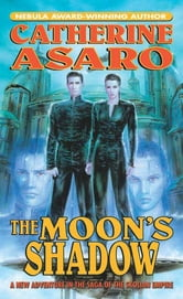 The Moon's Shadow ebook by Catherine Asaro
