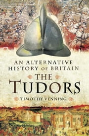 The Tudors ebook by Venning, Timothy