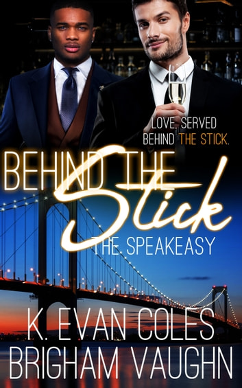 Behind the Stick ebook by K. Evan Coles,Brigham Vaughn