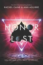 Honor Lost ebook by