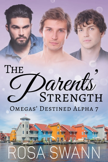 The Parents' Strength ebook by Rosa Swann