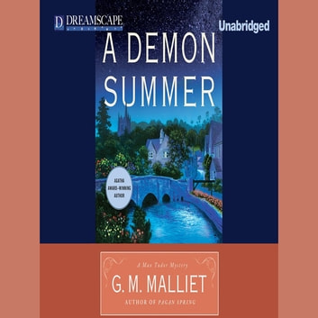 A Demon Summer - A Max Tudor Mystery audiobook by G.M. Malliet