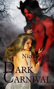 Dark Carnival ebook by Nicole Ash