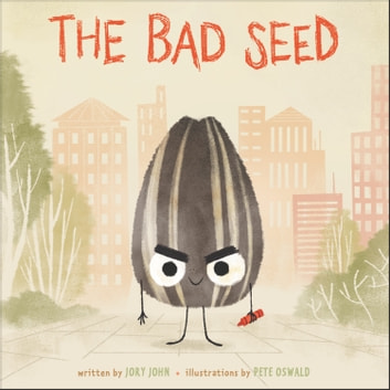 The Bad Seed audiobook by Jory John