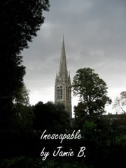 Inescapable ebook by Jamie Bell